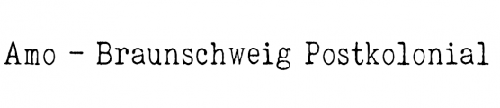Amo – Braunschweig Postkolonial
